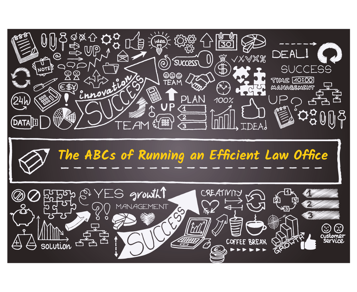 The-ABCs-of-Running-an-Efficient-Law-Office